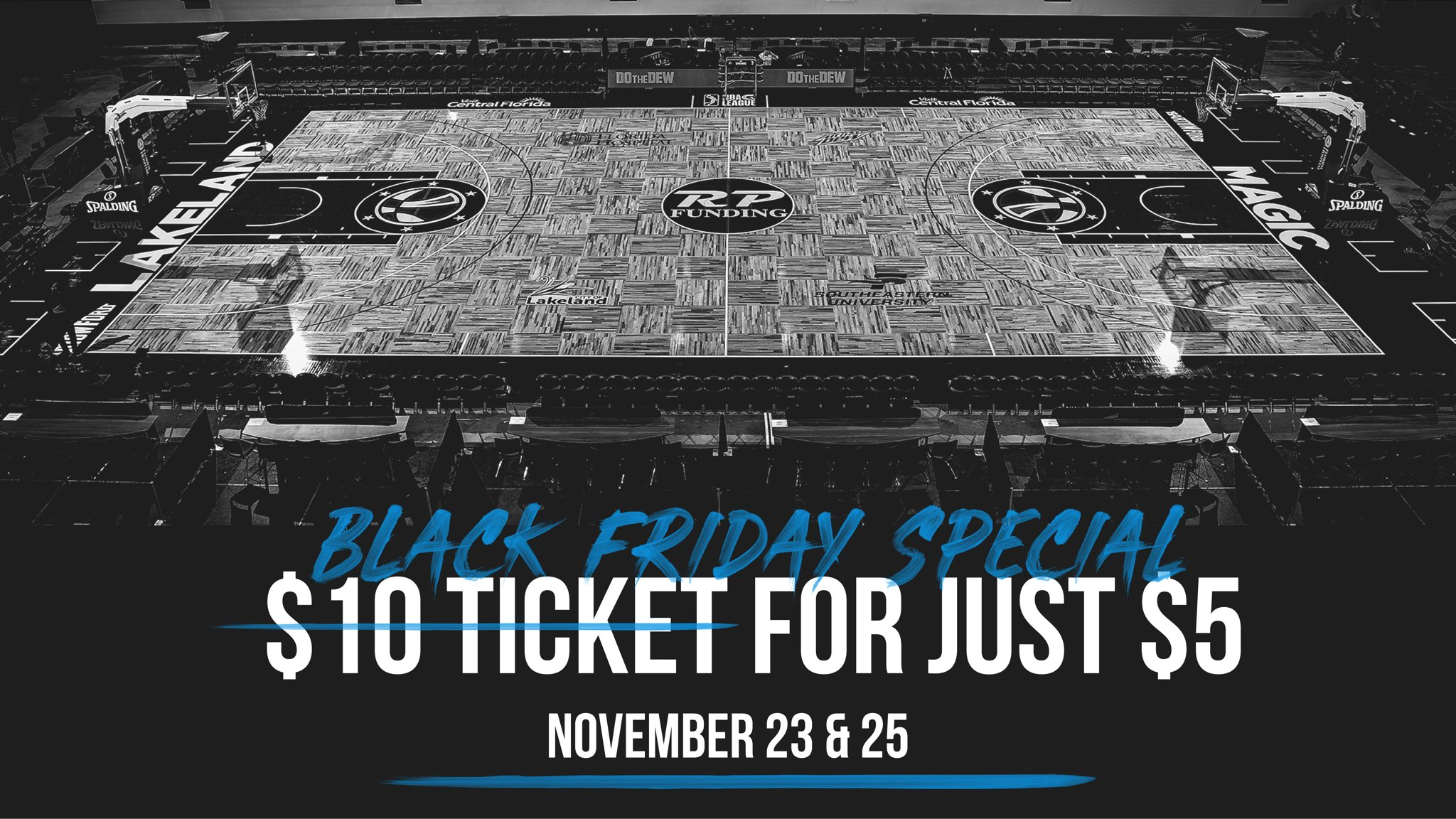 Lakeland Magic On Twitter Special Offer You Don T Have To Wake Up Early To Find The Best Deals On Black Friday Score A Ticket To The Game This Friday And