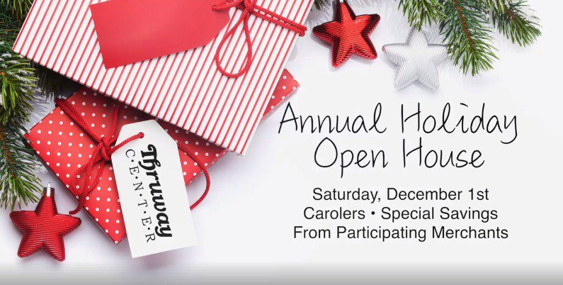 Enjoy the Best of Thruway Center at our Holiday Open House