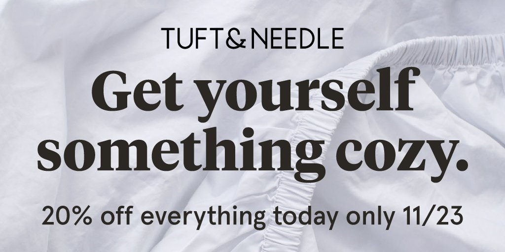 Tuft Needle On Twitter It S Black Friday And Everything Is 20