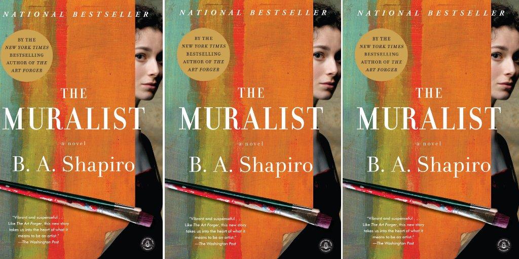 .@ba_shapiro's bestselling novel #TheMuralist is a $2.99 #ebook today: https://t.co/GDnDQTavDb