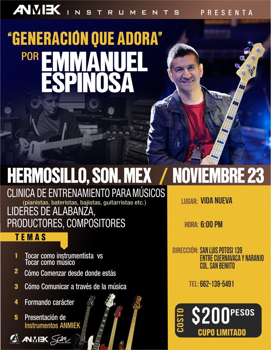 [Emmanuel] Hoy GENERACION QUE ADORA en la ciudad donde nací, Hermosillo, con el favor de Dios. No faltes. :-)