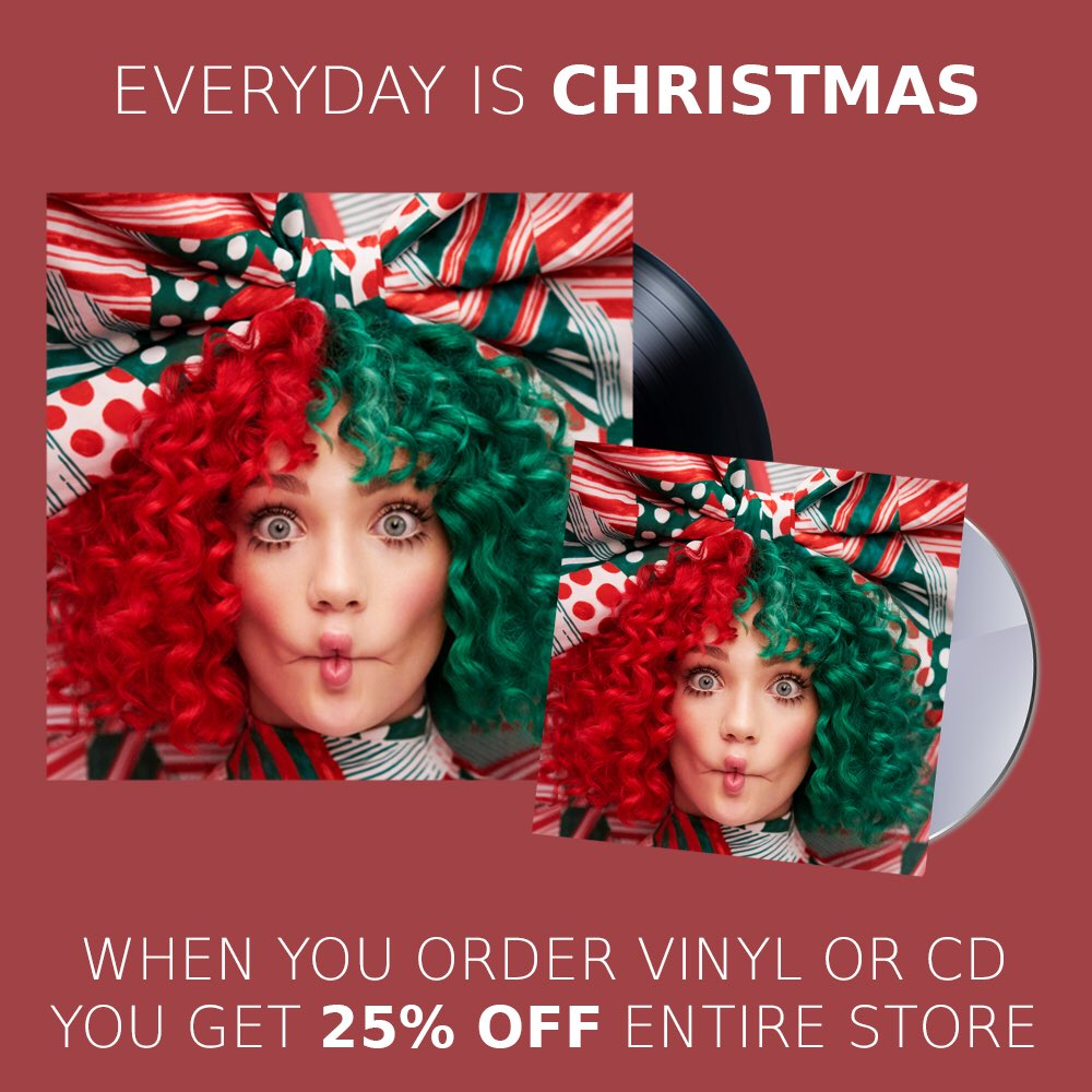 Everyday Is Christmas.Sia On Twitter Grab Your Copy Of Everyday Is Christmas