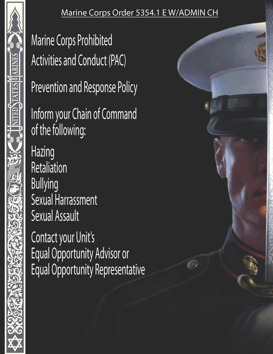 NOW IN EFFECT: MCO 5354.1 E This Order updates and aligns Marine Corps policy on prohibited activity and conduct.   If you see something, say something Marines. Use your proper chain of command.  #takecareofeachother #usmc #oorah #safety #mco #protectwhatyouveearned