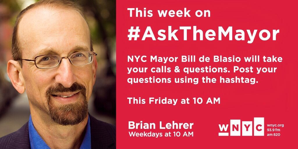 Tune in at 10 for #AskTheMayor with @BrianLehrer and @NYCMayor!