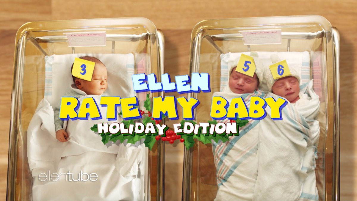 It's time for #EllenRateMyBaby, Holiday Edition.
