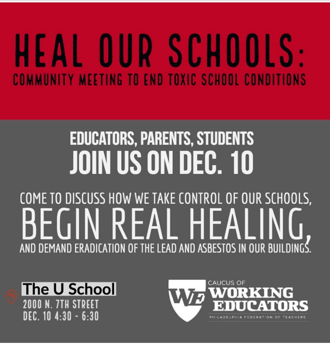 Please join us Monday 12/10 for the #HealOurSchools Community Meeting to end toxic conditions in our schools. Student, School,  & Community Speakers and discussion of a way forward. #PhlEd