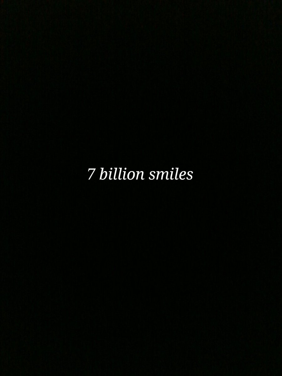 Sheila Gaga On Twitter 7 Billion Smiles And Yours Is My