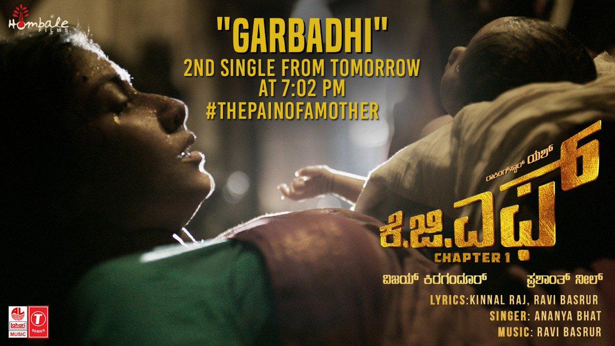 ಗರ್ಭದಿ #Garbhadhi Second Single from #KGF releasing tomorrow at 7:02 PM ❤️ #Yash #PrashanthNeel  #RaviBasrur  @prashanth_neel  @Karthik1423  @bhuvangowda84