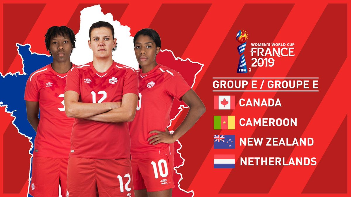 FIFA Women's World Cup Group E. 👊  🇨🇦 v 🇨🇲 🇳🇿 🇳🇱   #CANWNT 🍁 #FIFAWWC