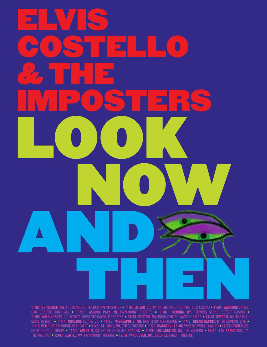 Only a handful of dates left on the Look Now And Then... Its Elvis Costello & The Imposters tour! @HOBAnaheim, @wiltern Los Angeles (Sold Out), @sfmasonic (Sold Out) Paramount Theatre, Seattle & the @Vancivictheatre Vancouver. Get Your Tickets Now! bit.ly/ElvisCostelloS…