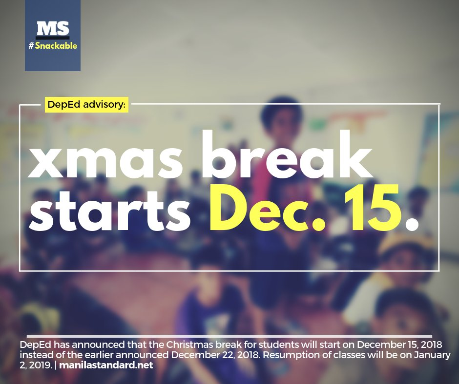 When Does Christmas Break Start.Manila Standard On Twitter Look Deped Declares December