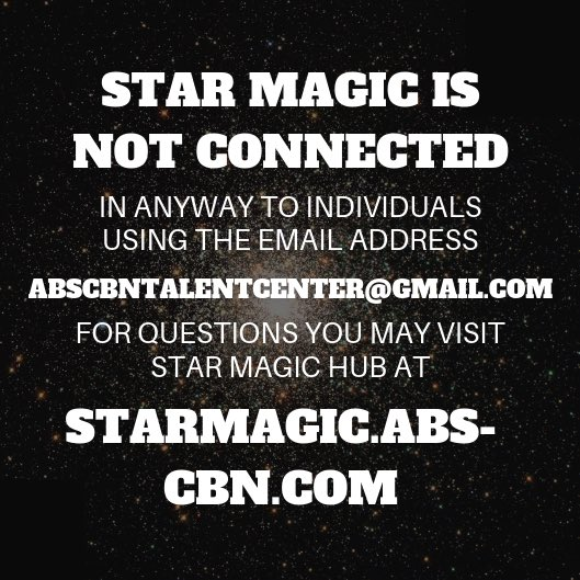 Please be vigilant and be reminded that you can audition online or contact Star Magic for questions and clarifications by visiting the Star Magic Hub at starmagic.abs-cbn.com