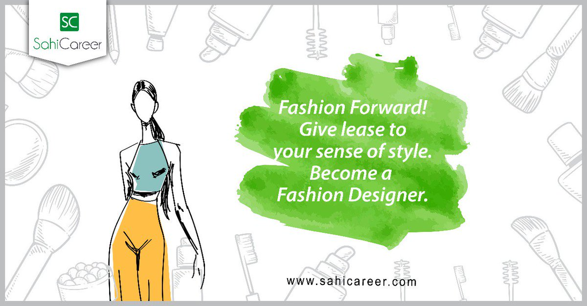 Sahicareer On Twitter If You Are Creative You Dream Up New Fashion Statements Check Out The Style Trends Then Fashion Designing Is A Great Career Choice For You Find Out From Our