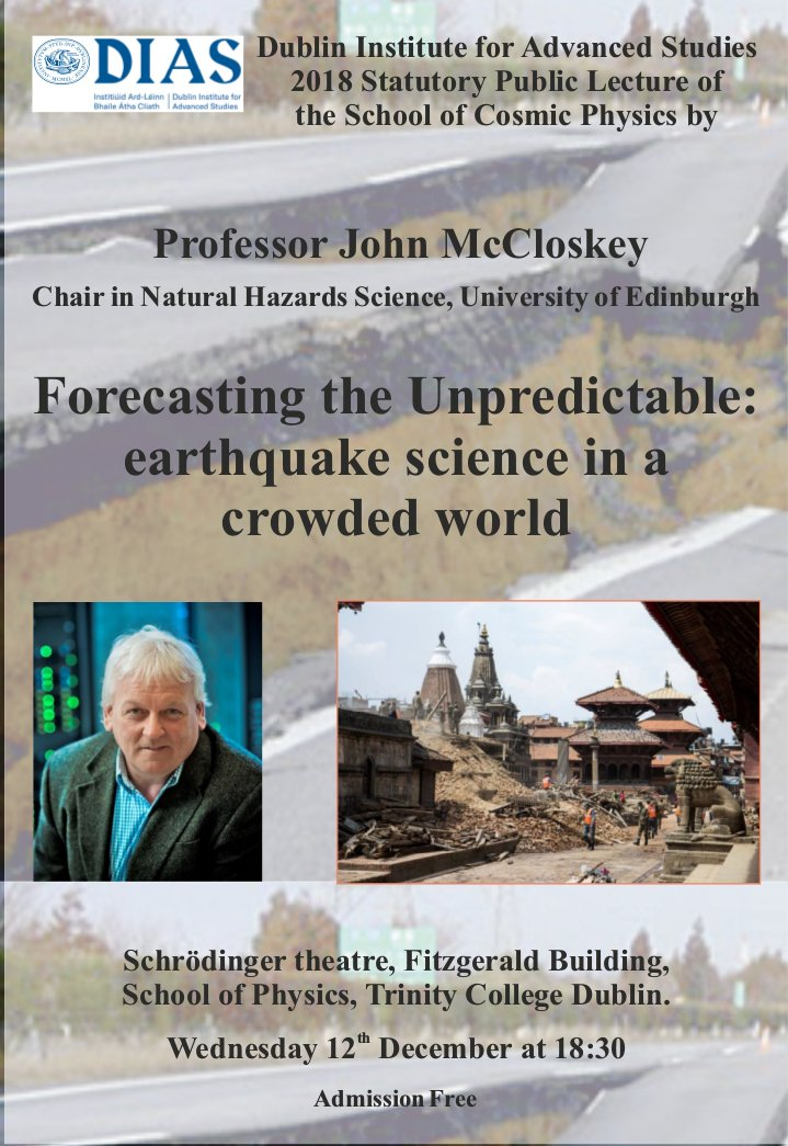"test Twitter Media - ""Forecasting the Unpredictable: Earthquake science in a crowded world"" by Prof. John McCloskey is DIAS's 2018 Statutory Public Lecture of the School of Cosmic Physics. Schrodinger Theatre, School of Physics, Trinity College Dublin, Wednesday Dec 12th at 18:30. Admission is free! https://t.co/vQhCqhnnL4"
