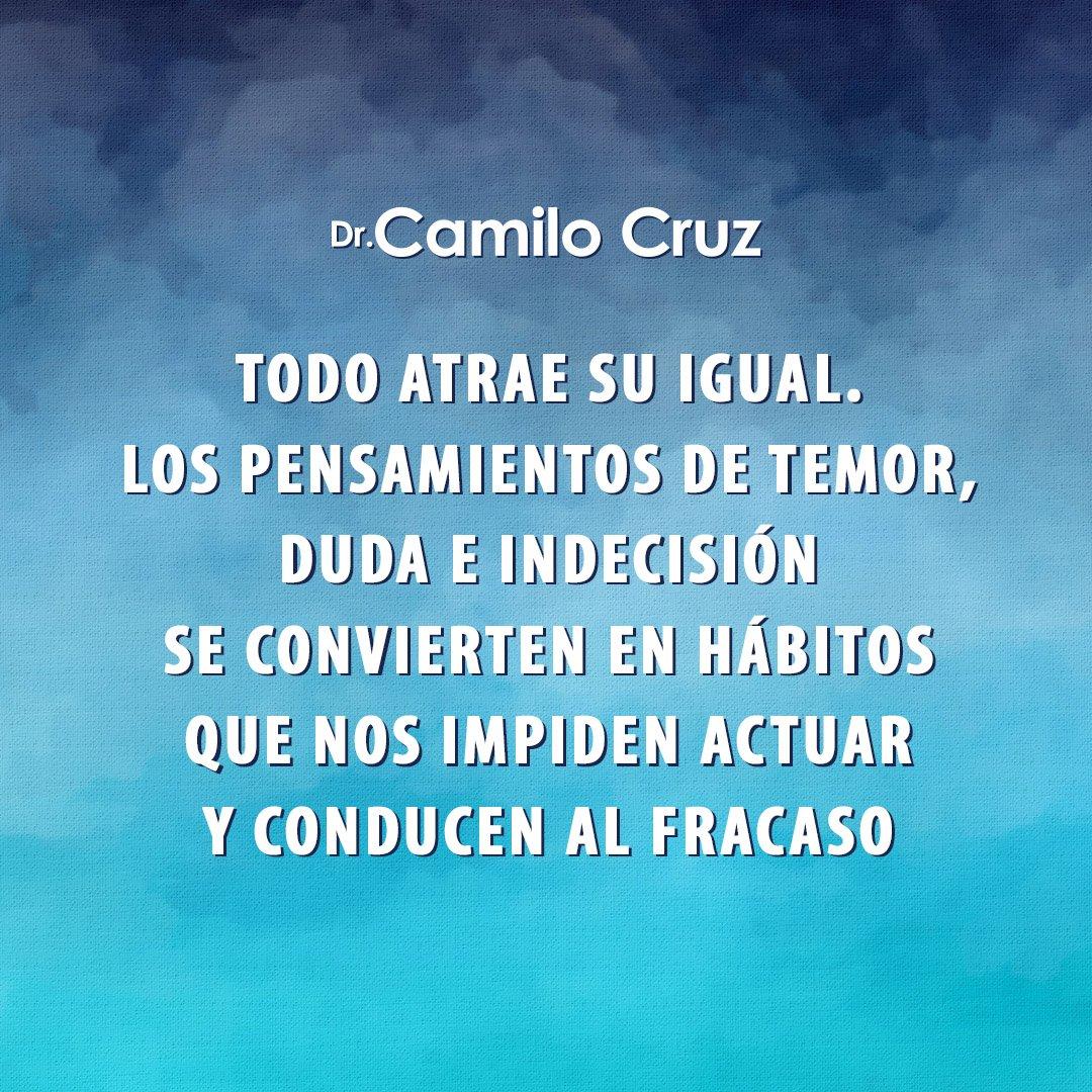 Camilo Cruz בטוויטר Todo Atrae Su Igual Los Pensamientos