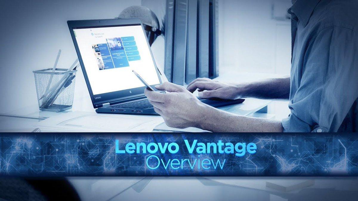Lenovo Vantage Overview  Lenovo Vantage helps you get the