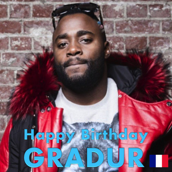 Birthday French : Happy Birthday French rapper Gradur