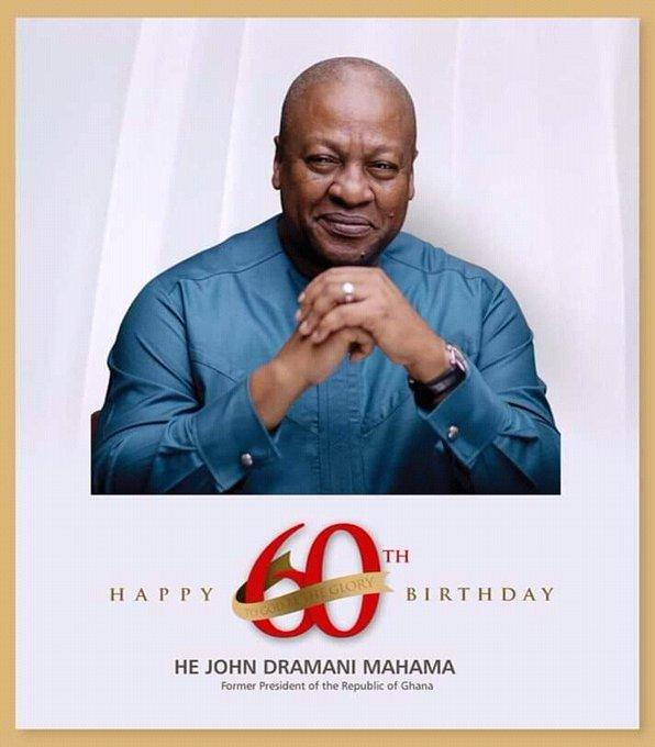 Happy birthday John Dramani Mahama (