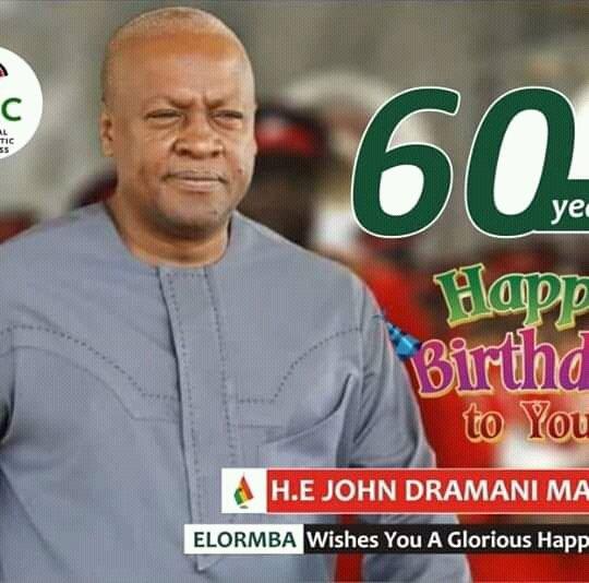 Happy birthday former president John Dramani Mahama.
