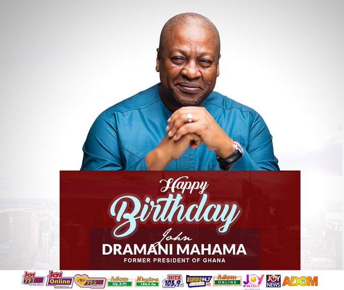 Happy BIRTHDAY to   former PRESIDENT of The Republic of Ghana, H.E John Dramani Mahama