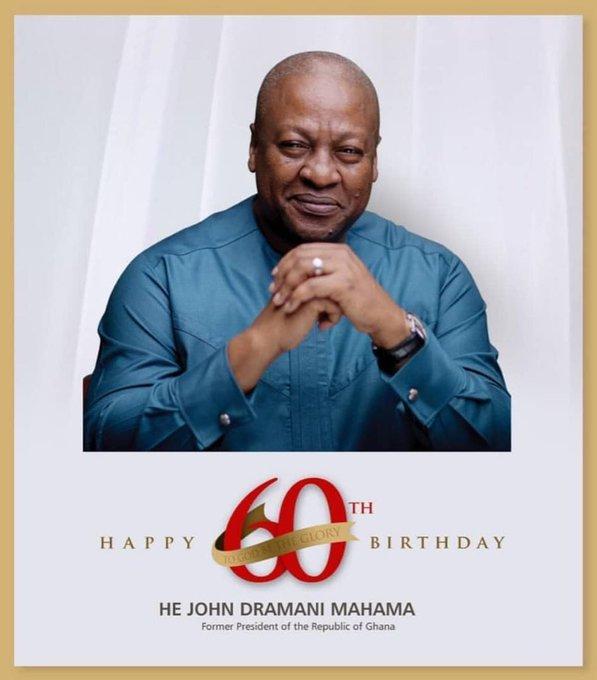 Happy Birthday H.E. John Dramani Mahama