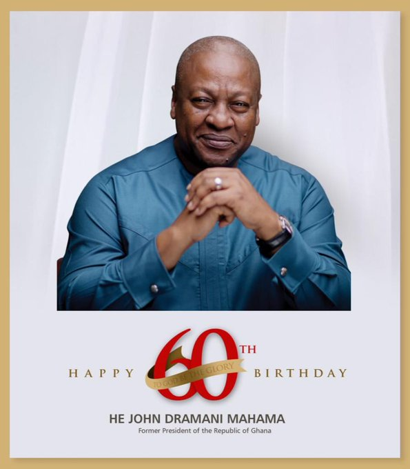 On this special day, we wish the former President, John Dramani Mahama a happy belated Happy birthday.