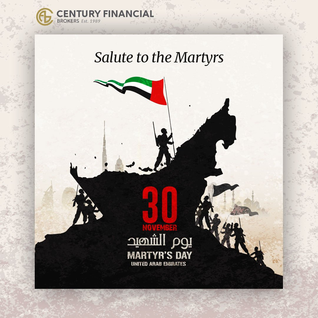 We salute our heroes who lost their lives defending the sovereignty of the nation.  #UAEMartyrs #MartyrsDayUAE #Commemorationday #CenturyFinancial