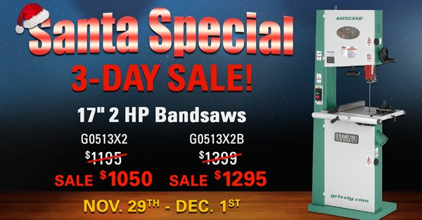 Grizzly Industrial On Twitter The Santa Special 3 Day Sale