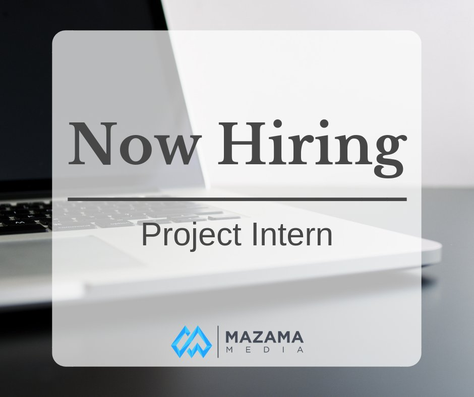 Mazama Media On Twitter We Are Currently Hiring A Project Intern
