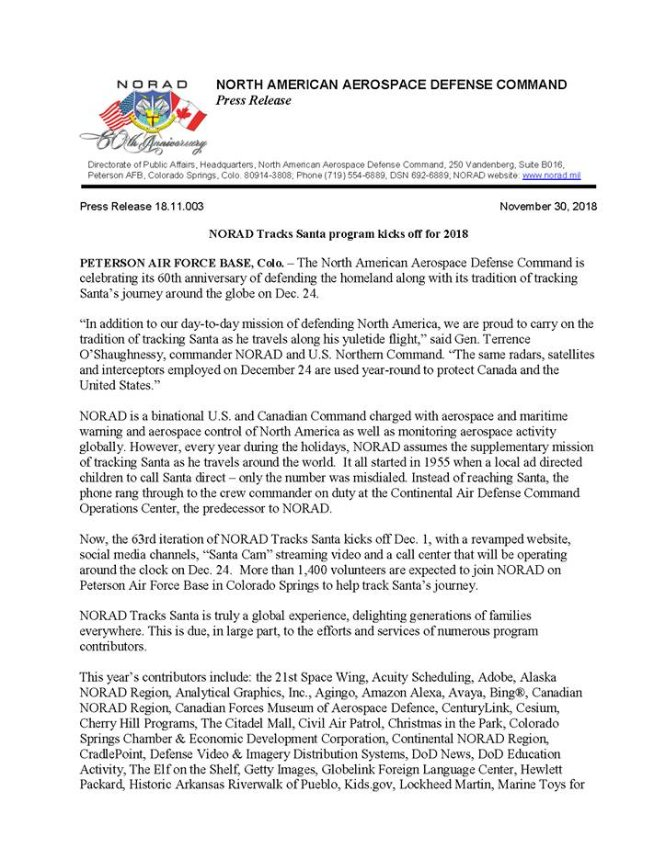 The holiday season has finally arrived! As we continue to monitor the skies over Canada and the U.S., NORAD and its partners are beginning preparations to track Santa and provide up-to-the-minute updates to children around the world! Here is the official 2018 press release.