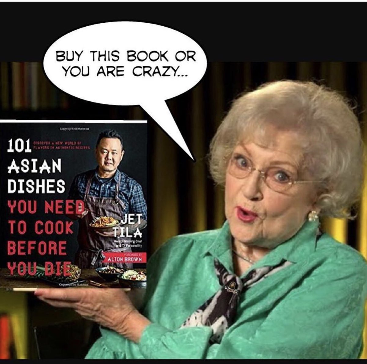 Don't argue with Betty!  Get your signed copy of #101AsianDishes for the holidays!   https:// goo.gl/77jB3V    <br>http://pic.twitter.com/qjuK7hyfoz
