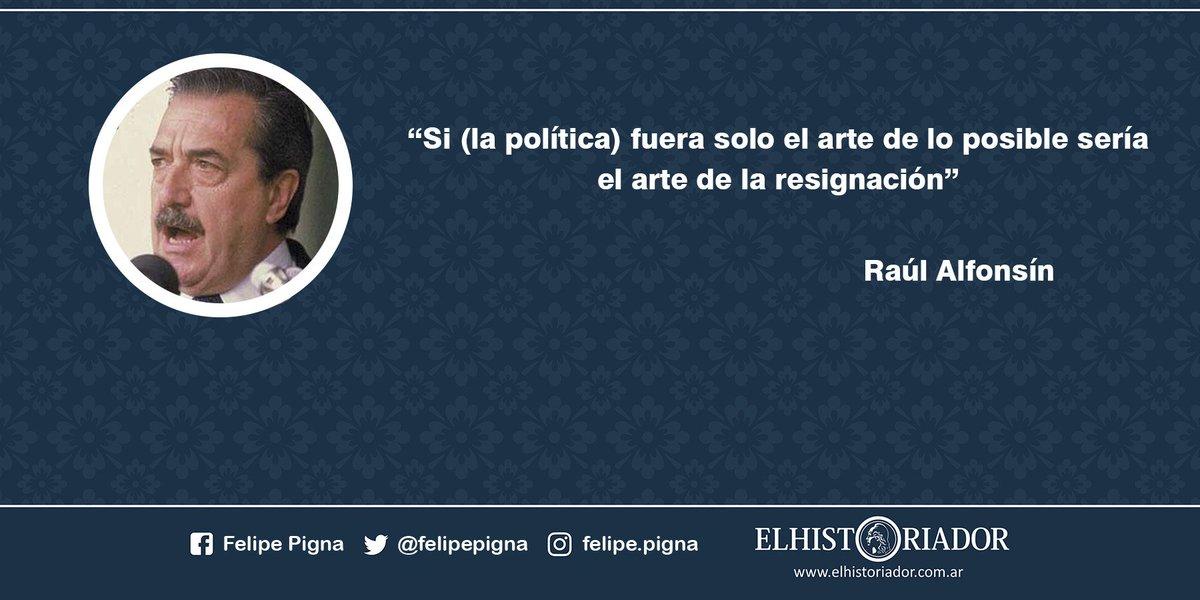 Felipe Pigna On Twitter Quiendijo Esta Frase Fue