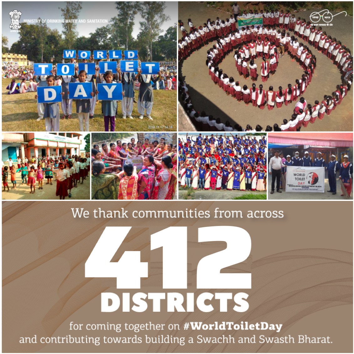 We thank all the communities across the 412 districts that came together and made their contribution towards building a #SwachhBharat on the occasion of #WorldToiletDay. It is this enthusiastic participation from the people that will make the Swachh Bharat Mission a success.