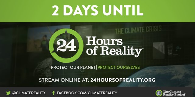 Two days until #24HoursofReality! Make sure you join me and @ClimateReality! bit.ly/2F9iNql