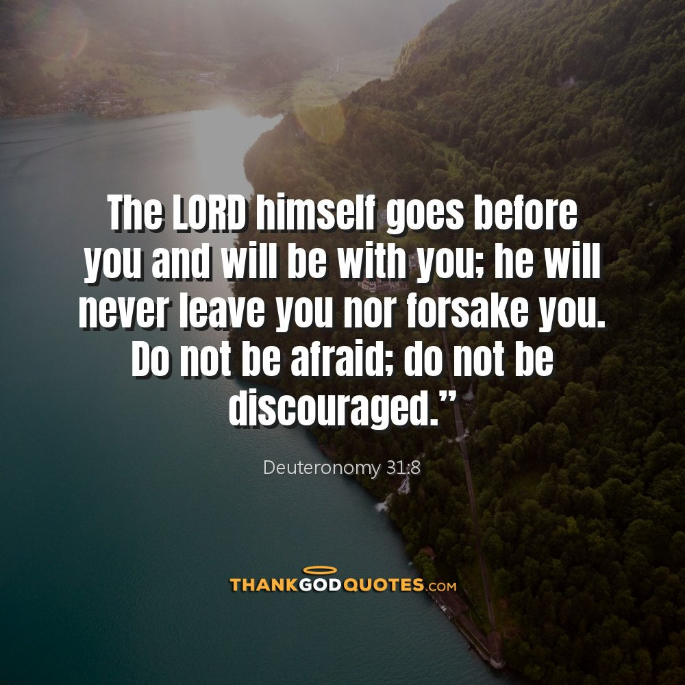 Thank God Quotes On Twitter The Lord Himself Goes Before You And