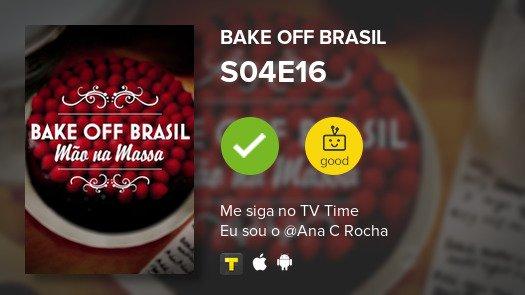 Assisti episódio S04E16 de Bake Off Brasil! #bakeoffbrasil #tvtime Foto