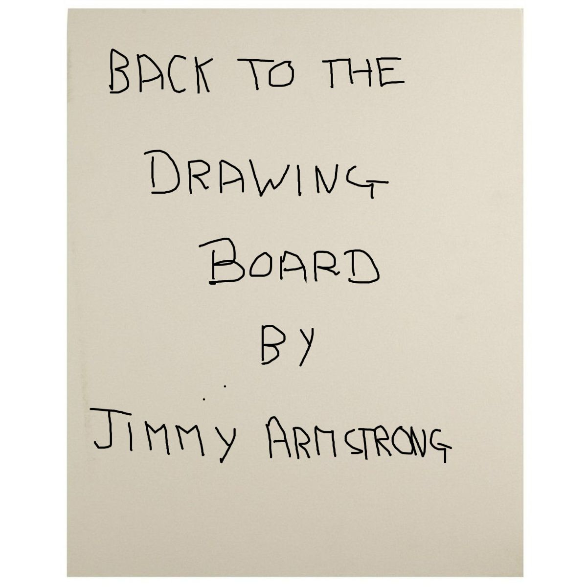 Back To The Drawing Board with Jimmy Armstrong - This weeks Music Review. Go on, take a look. bit.ly/2UalY4z @evesdadisbest @ghostlybeard #IndieMusic