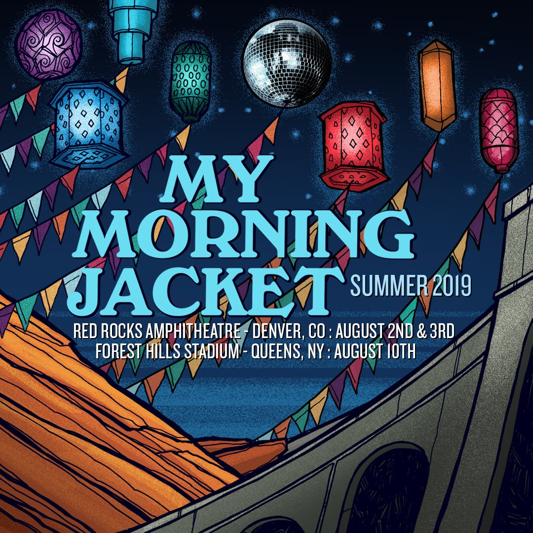 My Morning Jacket On Twitter Friends We Re Excited To Announce Our 2019 Summer Shows We Re Making Our Way Back To Red Rocks And Forest Hills Next August Ticket And Vip Package Pre Sales