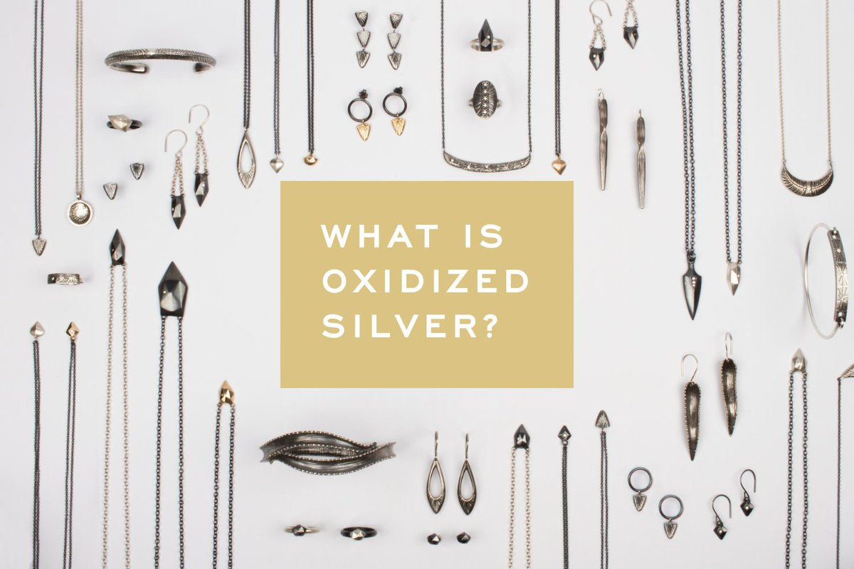 What is oxidized silver? bit.ly/2r5zk5R