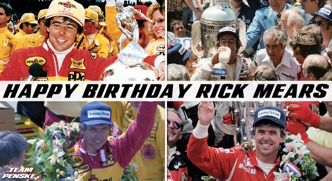 Happy birthday to the legendary Rick Mears from all of us at Team Penske!  |