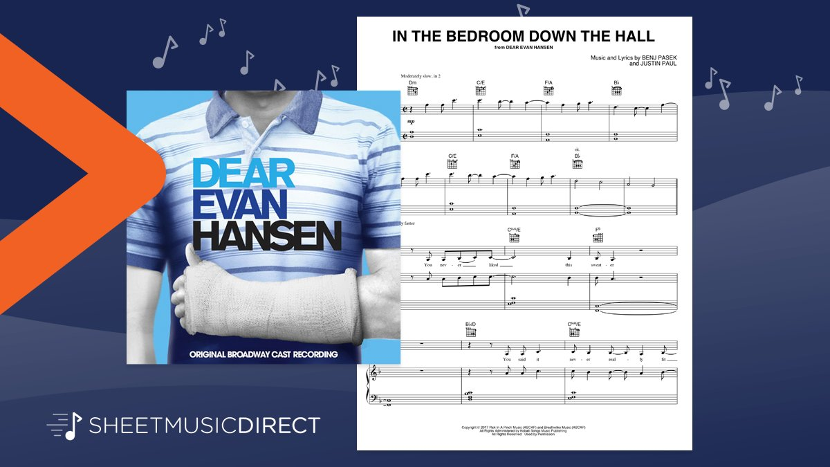 Sheet Music Direct On Twitter We Are Delighted To Have Sheet Music Available For Piano Ballad In The Bedroom Down The Hall Which Was Cut From The Final Version Of Dear Evan