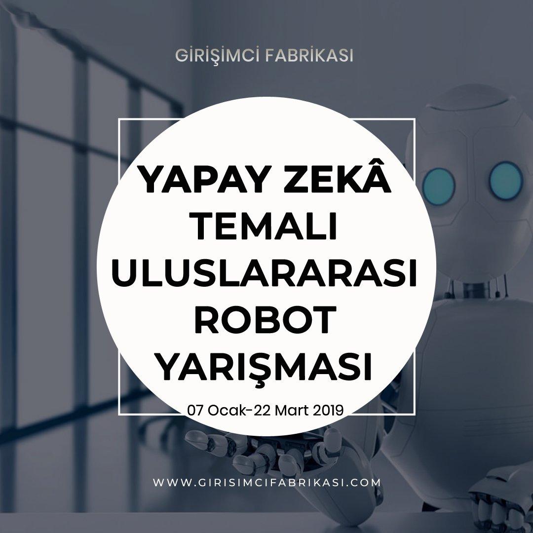 Girişimci Fabrikası On Twitter 13 Uluslararası Meb Robot