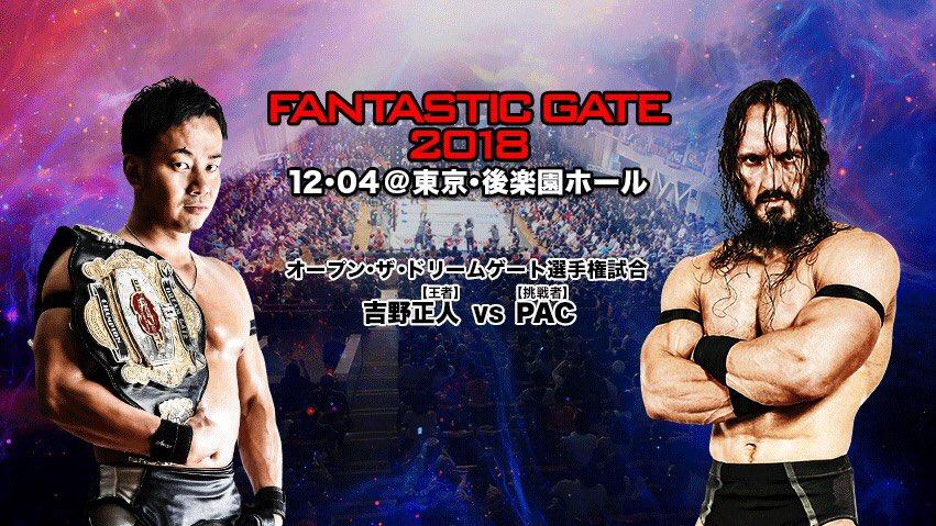 """Dragon Gate: """"Fantastic Gate 2018"""" La coronación de PAC 1"""