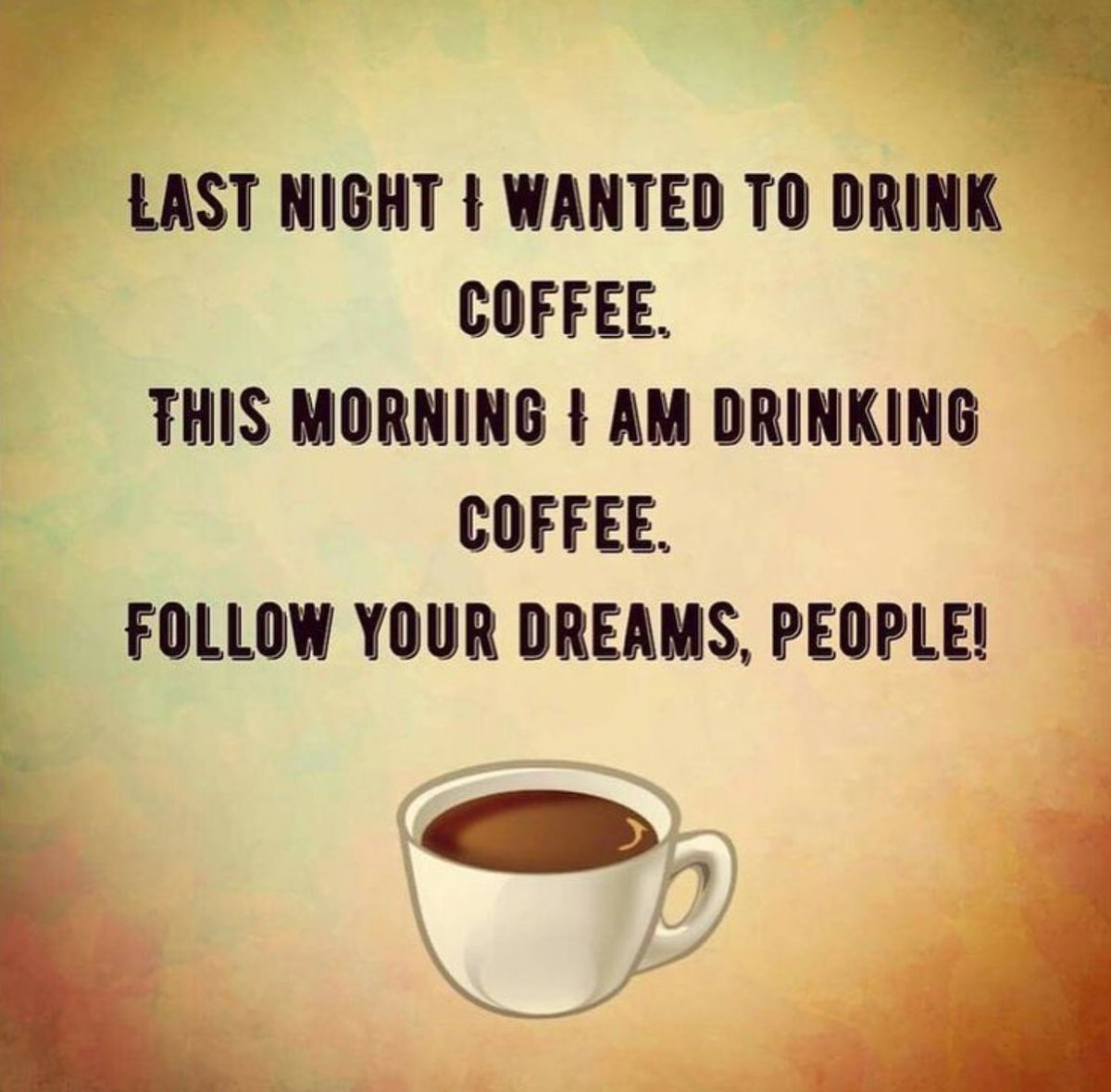 Coffee Lover On Twitter Follow You Dreams Goodmorning