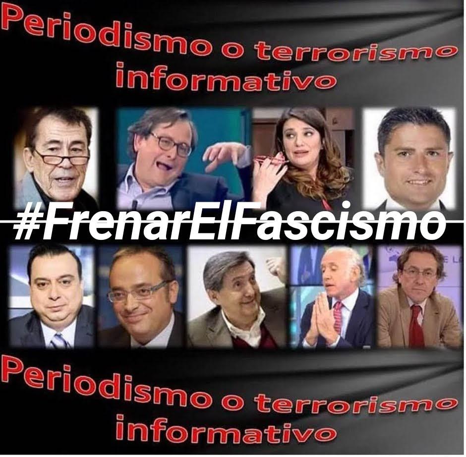 Con esta panda, como para estar informado Hay q #FrenarElFascismo