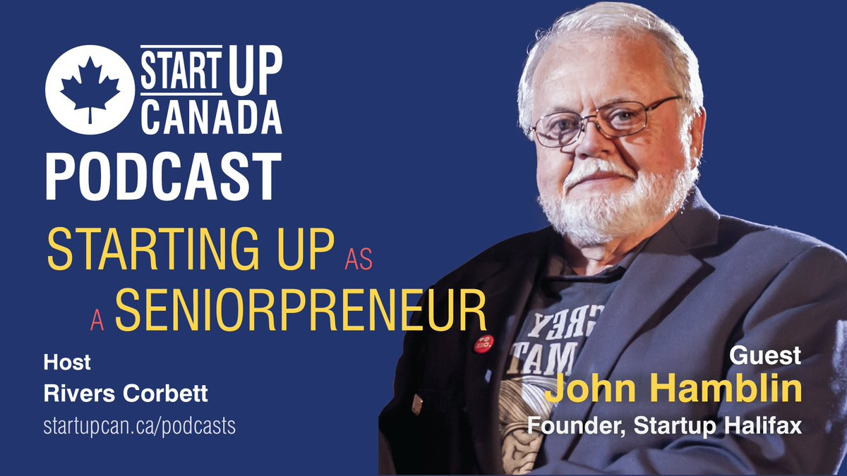 """""""The only person really pitching senior entrepreneurship was myself."""" Hear about the Halifax chapter of @Aging20 with the passionate John Hamblin on the  #StartupPodcast and discuss senior entrepreneurship at http://www.startupcan.ca/podcasts"""