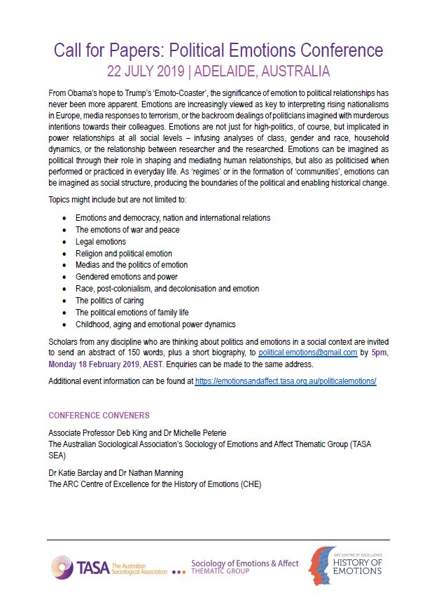 CALL FOR PAPERS   @TASA_SEA &amp; @ThinkEmotions invite abstract submissions for a conference on Political Emotions, to be held in Adelaide, Australia, on 22 July 2019   Details:  https:// emotionsandaffect.tasa.org.au/politicalemoti ons/ &nbsp; …  @AustSoc @SocEmotions @CERE_Emotion @ESA_Soc_Emotion<br>http://pic.twitter.com/xuo3vqRKti