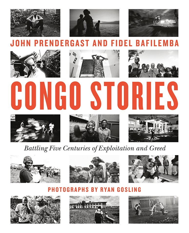 """NEW BOOK: """"Congo Stories"""" shares the voices of Congolese heroes. By @FidelBaf & John Prendergast, with photos by @RyanGosling #CongoStories https://t.co/NLblVJ8fmS https://t.co/DHEfOxUvFQ"""