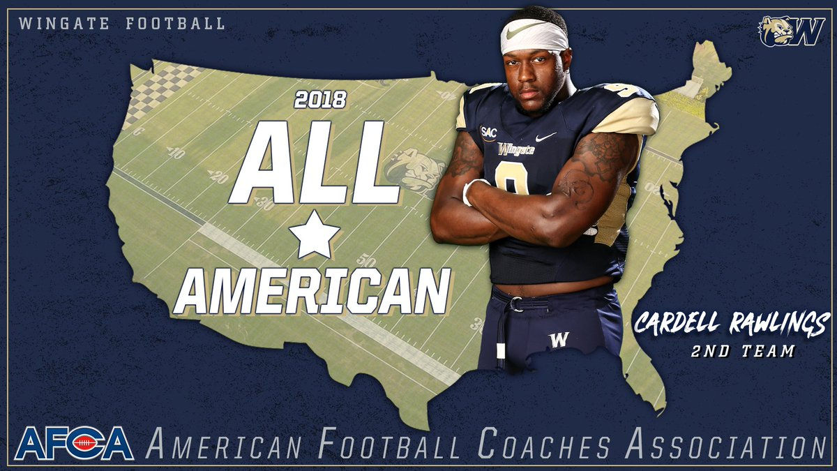 Congrats to @WingateFootball's Cardell Rawlings!! The SAC & Region Defensive Player of the Year has been named an AFCA 2nd Team All-American!!  STORY   http://bit.ly/WUFBafcaRawlings… #OneDog #WUFB