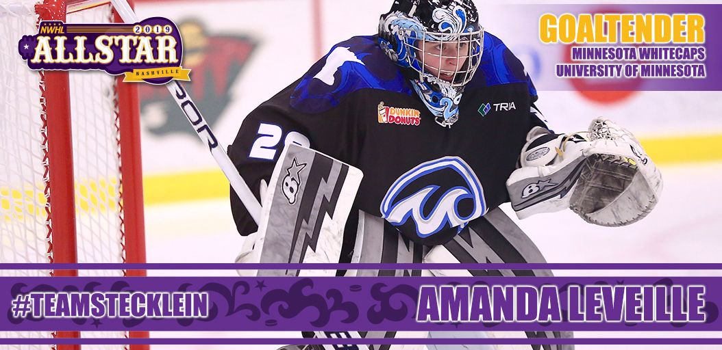 Last but certainly not least for the goalies -- She has won a Cup in Buffalo, was NWHL Goalie of the Year, and I'm glad she returned to Minnesota to backstop our Whitecaps. Proud to select @MandyLeveille29 to join me in Nashville on #TeamStecklein! -LS